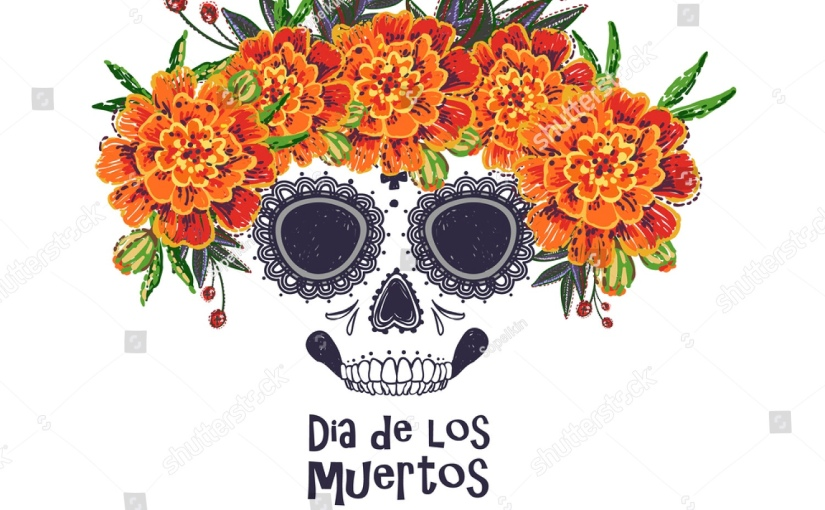 Dia de los Muertos, who would you celebrate and what would you cook for them?